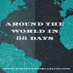 Working Around the World in 88 days