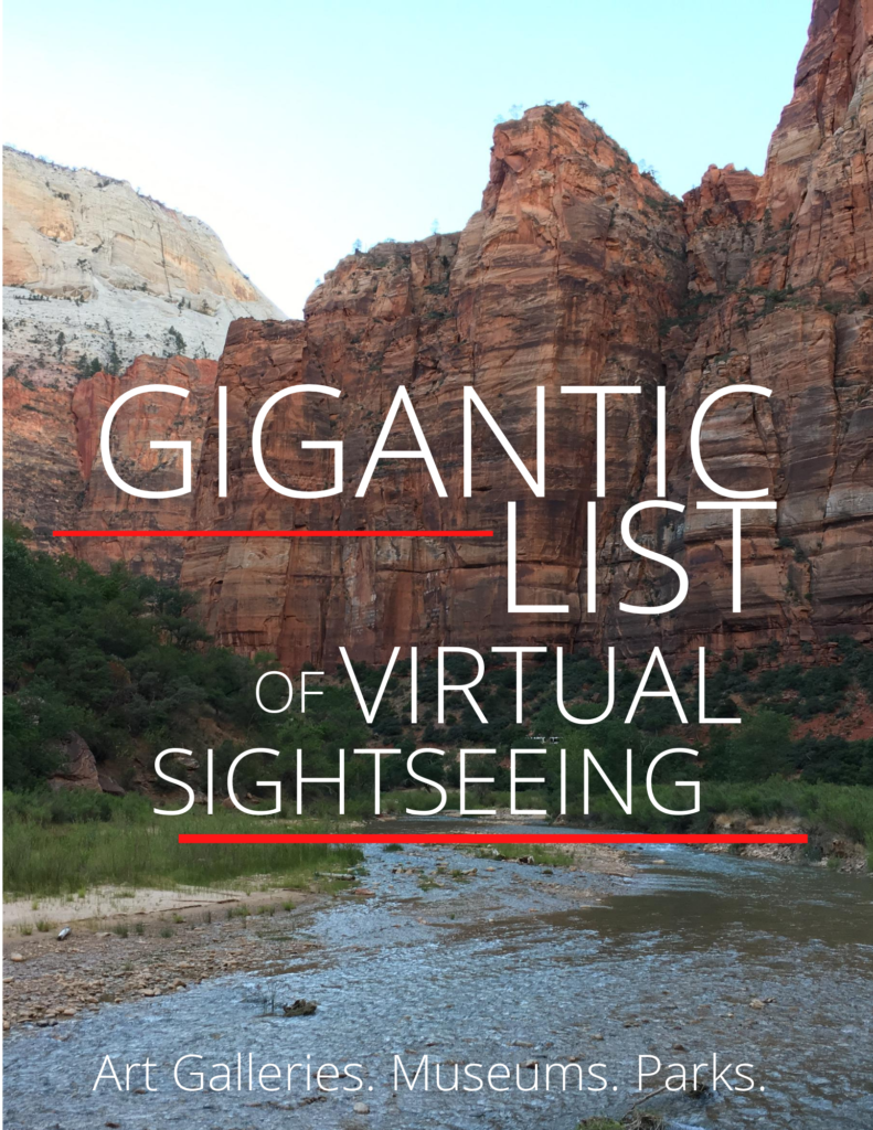 Gigantic list of virtual travel and sightseeing virtual tours